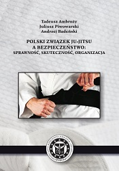 Polski Związek Ju-jitsu a bezpieczeństwo: sprawność, skuteczność, organizacja