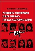Pionierzy terroryzmu europejskiego: Frakcja Czerwonej Armii