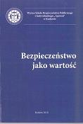 Bezpieczeństwo jako wartość, Kraków 2010