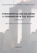 Fundamentalizm islamski a terroryzm w XXI wieku