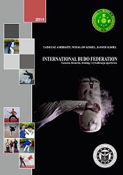International Budo Federation: Geneza, historia, trening i rywalizacja sportowa