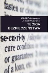 W. Pokruszyński, J. Piwowarski, Teoria bezpieczeństwa, Krakow 2014