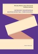 Wybrane zagadnienia bezpieczeństwa i obronności, M. Minkina, J. Gierszewski (eds), Krakow–Siedlce 2019