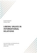L. Husenicová, J. Ušiak, Liberal values in international relations, Krakow 2020